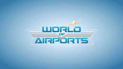 World of Airports для Андроид